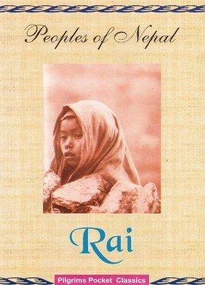 Peoples of Nepal: Rai