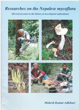 Researches on the Nepalese Mycoflora : Revised Account on the History of Mycological Explorations