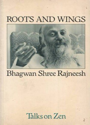 Roots and Wings: Talks on Zen