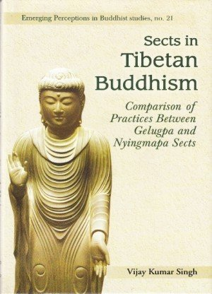 Sects in Tibetan Buddhism: Comparison of Practices Between Gelugpa and Nyingmapa Sects