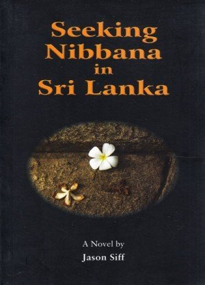 Seeking Nibbana in Sri Lanka