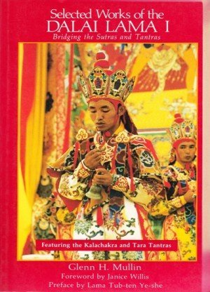 Selected Works of the Dalai Lama I: Bridging the Sutras and Tantras