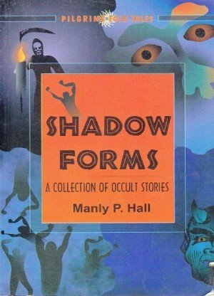 Shadow Forms: A Collection of Occult Stories