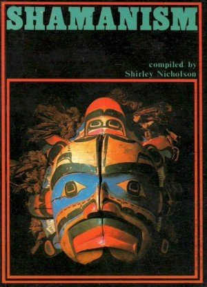 Shamanism: An Expanded View of Reality