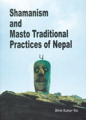 Shamanism and Masto Traditional Practices of Nepal