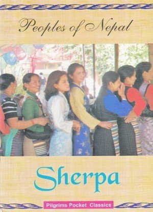 Peoples of Nepal: Sherpa
