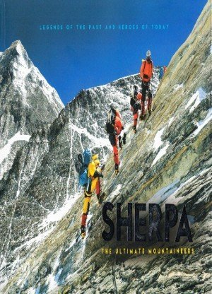 Sherpa: The Ultimate Mountaineers