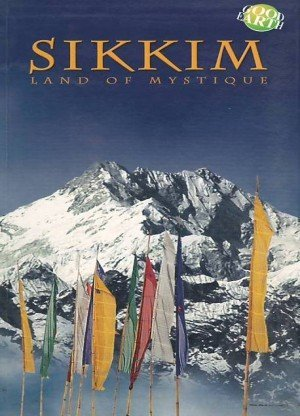 Sikkim: Land of Mystique