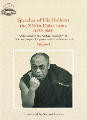 Speeches of His Holiness the 14th Dalai Lama (1959-1989): Volume 1