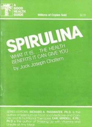 Spirulina: What it is, The Health Benefits it can Give You