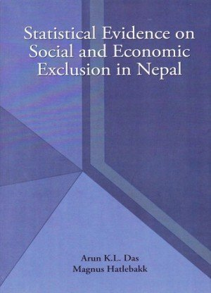 Statistical Evidence on Social & Economic Exclusion in Nepal