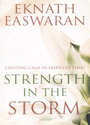 Strength in the Storm: Creating Calm in Difficult Times