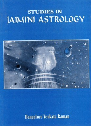 Studies in Jaimini Astrology