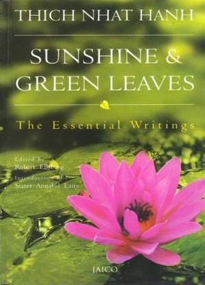 Sunshine and Green Leaves: The Essential Writings