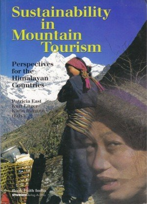 Sustainability in Mountain Tourism Perspectives for the Himalayan Countries