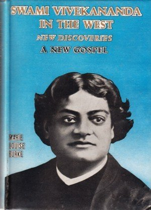 Swami Vivekananda in the West: New Discoveries a New Gospel - 5