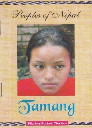 Peoples of Nepal: Tamang