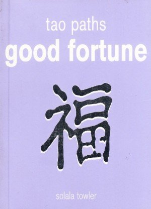 Tao Paths: Good Fortune
