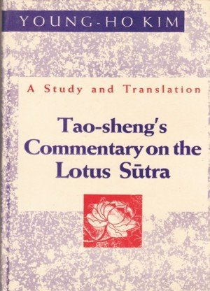 Tao Sheng's Commentary on the Lotus Sutra: A Study and Translation