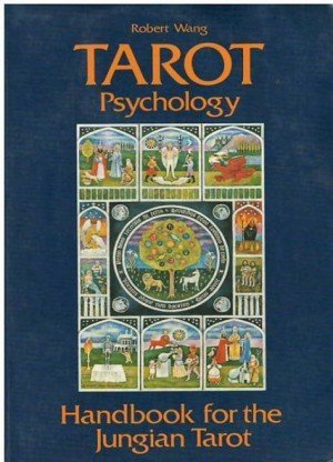 Tarot Psychology: Handbook for the Jungian Tarot