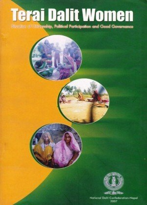 Terai Dalit Women Situation of Citizenship, Political Participation and Good Governance