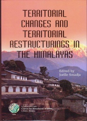 Territorial Changes and Territorial Restructing in the Himalayas