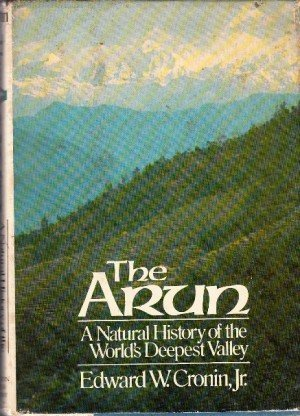 The Arun: A Natural History of the World's Deepest Valley