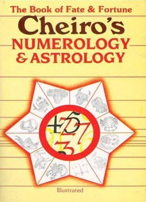 Book of Fate and Fortune: Cheiro's Numerology and Astrology