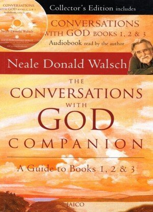 The Conversations with God Companion: A Guide to Books 1, 2 & 3