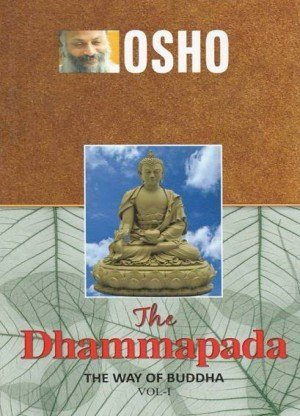 The Dhammapada: The Way of Buddha (Vol. 1)