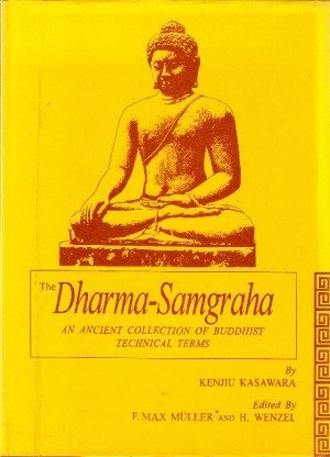 The Dharma-Samgraha: An Ancient Collection of Buddhist Technical Terms