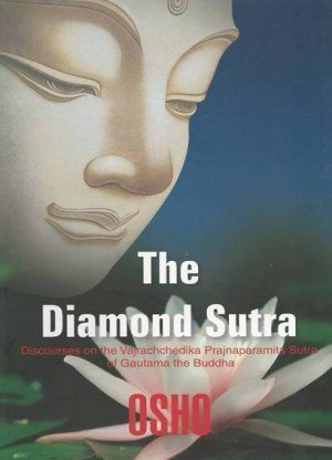 The Diamond Sutra: Discourses on the Vajrachchedika Prajnaparamita Sutra of Gautama the Buddha