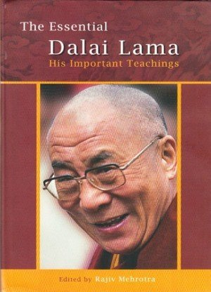 The Essential Dalai Lama: His Important Teachings