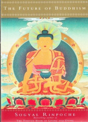 The Future of Buddhism and Other Essays