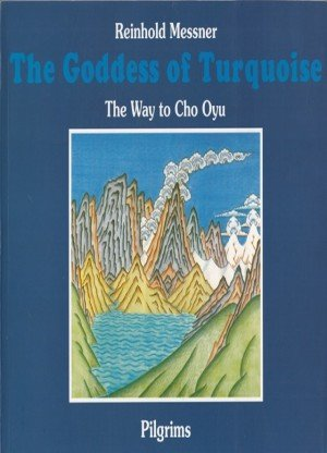 The Goddess of Turquoise: The Way to Cho Oyou Paperback