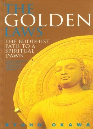 The Golden Laws: The Buddhist Path to a Spiritual Dawn