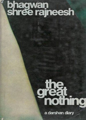 The Great Nothing: A Darshan Diary