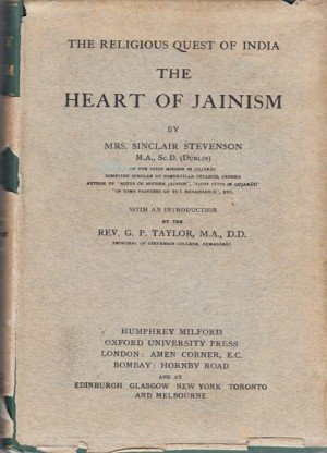 The Heart of Jainism: The Religious Quest of India