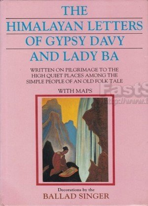 The Himalayan Letters Of Gypsy Davy And Lady Ba