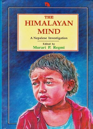 The Himalayan Mind: A Nepalese Investigation
