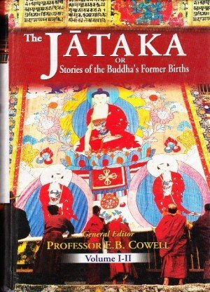 The Jataka or Stories of the Buddha's Former Births (6 Vols. in 3 Pts.)