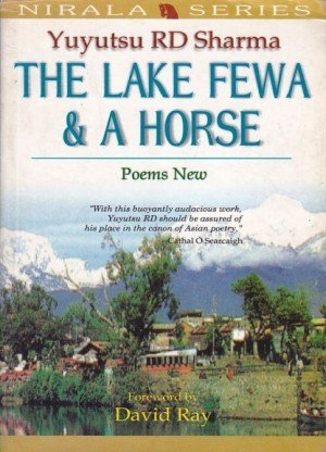 The Lake Fewa and a Horse: poems New