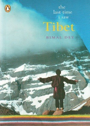 The Last Time I Saw Tibet