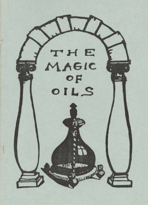 The Magic of Oils