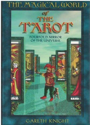 Tarot as a Way of Life: A Jungian Approach to the Tarot