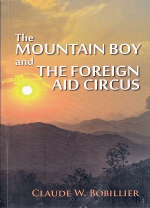 The Mountain Boy and the Foreign Aid Circus