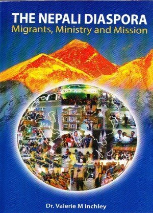 The Nepali Diaspora: Migrants, Ministry and Mission