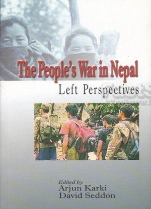 The People's War in Nepal Left Perspectives