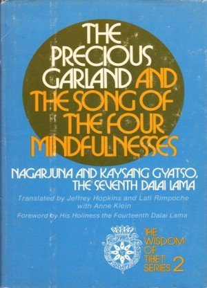 The Precious Garland and The song of the Four Mindfulnesses (The Wisdom of Tibet series - 2)