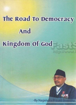 The Road to Democracy and Kingdom of God